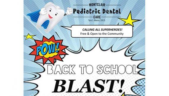 Back to School Blast at Montclair Pediatric Dental