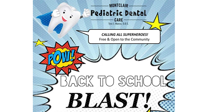 Back to School Blast at Montclair Pediatric Dental