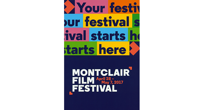 Montclair Film Festival: April 28 – May 7, 2017